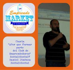 """En el próximo Emprende Market, el presidente de Social&Social Economia para la gente, Daniel Jiménez, nos hablará de la última iniciativa de la asociación """"El Club de Emprendedores"""""""