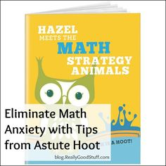 Eliminate Math Anxiety in Elementary Children with Tips from Astute Hoot
