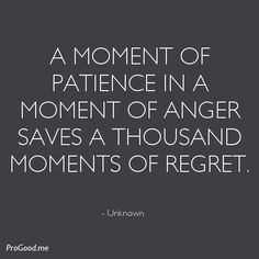 a moment of patience in a moment of anger saves you a hundred moments of regret… Favorite Quotes, Best Quotes, Funny Quotes, Life Quotes, Cool Words, Wise Words, Scripture Quotes, Powerful Words, Picture Quotes