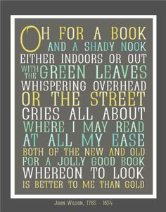 Book Lover Typography Print - Oh For a Book and a Shady Nook - Modern Books and Reading Art - Poetry Art - Poem Typography Quote Check out the website to see Reading Art, Reading Quotes, I Love Reading, Book Quotes, Library Quotes, Literature Quotes, Reading Room, Happy Reading, Library Books