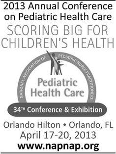 National Association of Pediatric Nurse Practitioners  April 17-20, 2013 Orlando Hilton, Orlando, FL Phone: 856-857-9700 Fax: 856-857-1600 web: www.napnap.org http://www.news-line.com/calendar.lasso
