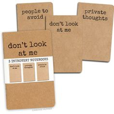 Introvert Notebooks - Don't look at me.