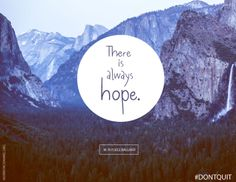 """LDS Quotes: """"There is always hope."""" M. Russell Ballard"""