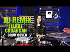 Dj Remix Lelaki Cadangan Drum Cover by Nur Amira Syahira Drum Cover, Dj Remix, Drums, Youtube, Musik, Percussion, Drum, Youtubers, Drum Kit