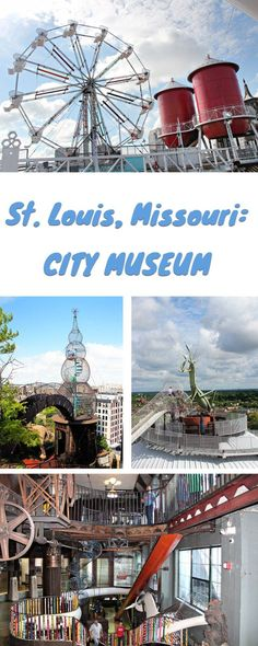 St. Louis, Missouri: City Museum