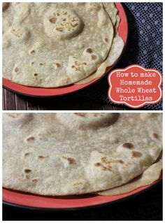 How to Make Homemade Whole Wheat Tortillas - A Sparkle of Genius