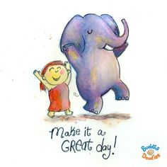 Make it a great day!