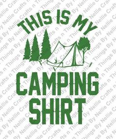 This is my camping shirt svg by CraftsnThingsByNelly on Etsy
