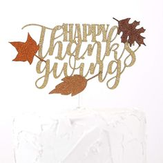 Buy Cake Topper - Happy Thanksgiving - Double Sided Gold Glitter with Fall Colors Leaves - Premium Quality Made in USA - and Find More Thanksgiving Cake Decorations enjoy up to off. Thanksgiving Cakes, Thanksgiving Scriptures, First Birthday Decorations, Baby Shower Decorations, Glitter Cardstock, Gold Glitter, Cricut Cake, Buy Cake, Cake Decorating Supplies