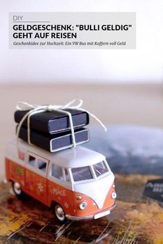 "Geldgeschenk: ""Bulli Geldig"" geht auf Reisen In Part II of the series ""Money Gift Ideas for Wedding"" I show you how you can easily and quickly equip a VW bus with suitcases full of money. Anniversary Ideas For Him, Anniversary Surprise, Anniversary Decorations, Wedding Presents For Newlyweds, Diy Wedding Gifts, Money Gift Wedding, Gift Money, Cute Gifts, Diy Gifts"