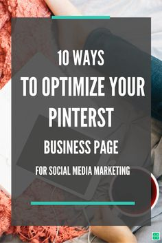 Pinterest SEO: 10 Ways to Optimize your Pinterest Business Page for #Social #Media #Marketing