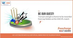 Get Free IPL Ticket with FreeCharge every match & also some goodies