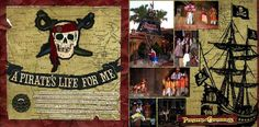 Disney Scrapbook Layout - A Pirate's Life for Me