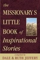 The Missionary's Little Book of Inspirational Stories.  A great list of LDS Mission Prep Books For Pre-Missionaries at PreparetoServe.com!