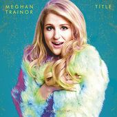 Lips Are Movin - Meghan Trainor  Lips Are Movin                                                                                                                                     Title (Deluxe)                                                      Meghan Trainor                                                             Genre:   Pop                                                           Price:  $1.29                                                      ..