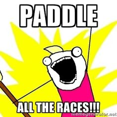 Paddle All the races!!! | X ALL THE THINGS