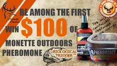 Be the first to try the only Controlled Hunting Pheromone on the Market for FREE! Help my chances and enter yourself here: