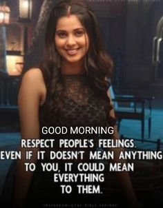 Respect People, Morning Greetings Quotes, Your Story, Girl Quotes, Content, Feelings, Sayings, Instagram, Morning Wishes Quotes