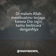 Cinta Quotes, Religion Quotes, Prayer Verses, Self Reminder, Prayer Board, Love You, My Love, Gw, Islamic Quotes