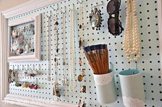 pegboard - I need one in the bathroom for makeup and one in the bedroom for jewelry!!