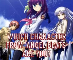 "Community Post: Which Character From ""Angel Beats"" Are You?"