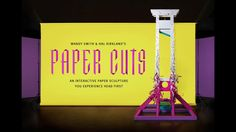 Paper Cuts Exhibition - Somerset House - London. Paper Cuts is an interactive paper sculpture that invites people to experience the world's ...