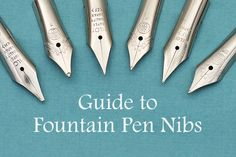 http://www.jetpens.com/blog/guide-to-fountain-pen-nibs-choosing-a-fountain-pen-nib/pt/760?utm_source=JetPens Newsletter