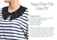 Peter Pan Collar DIY  http://blog.tanishq.co.in/diys/sequin-jeweled-collar-diy jj