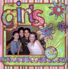 The Girls - Scrapbook.com