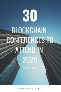 2020 is going to be an exciting year for the blockchain community. Find out about the hottest bitcoin and blockchain events and conferences which are taking place in Global Business, Market Research, Blockchain, Cryptocurrency, Great Places, Conference, Revolution, Finance, Innovation