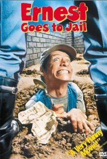 """""""Ernest Goes to Jail"""""""