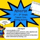 "This ""Adverbs"" Sorting Activity is a great way for your 2nd-3rd Grade students to identify which words are adverbs and which words are not. This ac..."