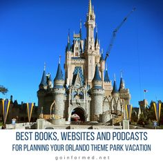 Best Books, Websites, and Podcasts for Planning Your Orlando Theme Park Vacation