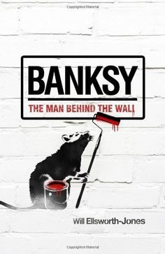 """BANSKY: The Man Behind the Wall by ex Sunday Times editor, Will Ellsworth-Jones / A video interview with the autor here / """"The man behind the wall"""" is he unofficial full biography of his Banksy career to date and has been meticulously written. Arte Banksy, Bansky, Banksy Art, Banksy Quotes, Street Art Banksy, Power Of Social Media, Street Portrait, Download, Street Art"""