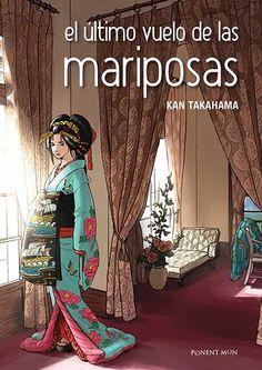 ESTIU-2016. Kan Takahama. El último vuelo de las mariposas. C TAK Manga