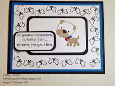 Inking It Up With Cathy Loss of a pet card using Hot Diggity Dog stamp set. Stampin' Up!