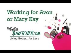 What's it like to be a rep for Avon or Mary Kay cosmetics? (video)