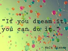 If you dream it, you can do it. Walt disney walt disney world california quotes quote words words sentences sentence dreaming wishing wish wishes mickey mouse minnie mouse quotes & things Great Quotes, Me Quotes, Inspirational Quotes, Beauty Quotes, Quotable Quotes, Motivational Quotes, Amazing Quotes, Meaningful Quotes, Daily Quotes
