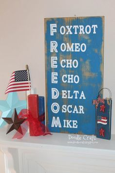 Phonetic Alphabet Freedom Distressed Sign! This would be so cute for fourth of July party here Military Retirement Parties, Military Party, Army Party, Military Crafts, Retirement Ideas, Army Crafts, Retirement Decorations, Retirement Celebration, Military Ball