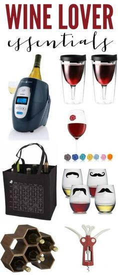 Wine Lover Essentials - a fun list of what every wine lover needs!