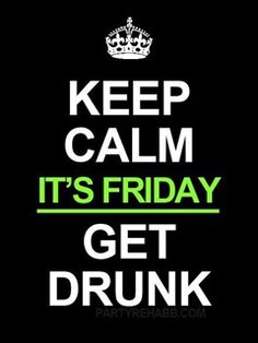 Its friday quotes, drunk quotes, monday quotes, drunk memes, friday p Tgif Quotes, Friday Quotes Humor, Monday Quotes, Me Quotes, Funny Quotes, Weekend Quotes, Quotes Images, Daily Quotes, Lets Get Drunk