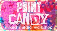 In PRINT CANDY we will explore using mixed media PRINTING techniques to create FABULOUS PRINTED PAPERS, COLOGRAPHS, MONO-PRINTS, SCREEN PRINTING, TRANSFER PRINTS and LINO CUTS. Explore different ways to use your Gelli Plate, create your own stencils and make fantastic unique works of art following step-by-step instructions.