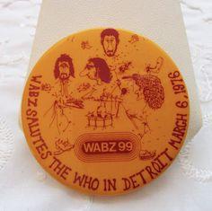 VTG 1976 WABZ 99 DETROIT MUSIC FESTIVAL PIN-BACK BUTTON THE WHO