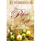 The Perfect Gift (Kindle Edition)By Jo Robertson