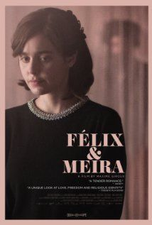 Félix et Meira (2014) ... In Félix and Meira, an unusual romance blossoms between two lost souls who inhabit the same neighborhood but vastly different worlds. (31-Oct-2015)