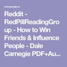 Reddit - RedPillReadingGroup - How to Win Friends & Influence People - Dale Carnegie PDF+Audio