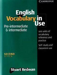 Cambridge - English Vocabulary in Use (Pre-intermediate & Intermediate) (2004)