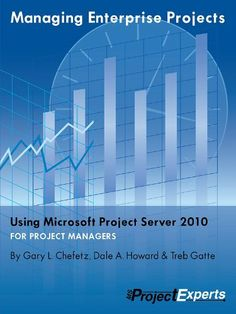 Managing Enterprise Projects Using Microsoft Project Server 2010 by Treb Gatte. $50.50. 897 pages. Author: Treb Gatte. Publisher: msProjectExperts (January 3, 2011)