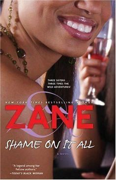 Zane's Shame on It All: A Novel by Andre Harris, http://www.amazon.com/dp/0743480953/ref=cm_sw_r_pi_dp_-K4pqb0JK1M0A