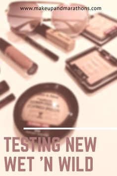 Testing out new and cheap Wet 'N Wild makeup.    Makeup & Marathons - A Lifestyle, Boston-based Blog